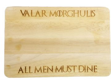 "Game Of Thrones Inspired ""Valar Morghulis - All Men Must Dine"" Chopping Board"